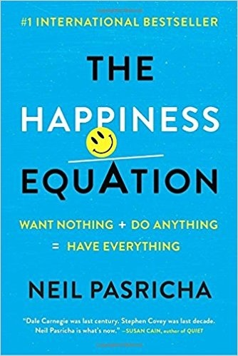 The 7th Book On My List Is Happiness Equation By Neil Pasricha I Put This Because A Lot Of Us Arent Actually Very Good At Knowing