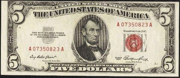 How much is a 1953 5 dollar bill with red mark worth? - Quora