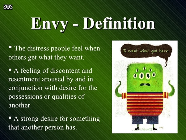 What are the signs of an envious person? - Quora