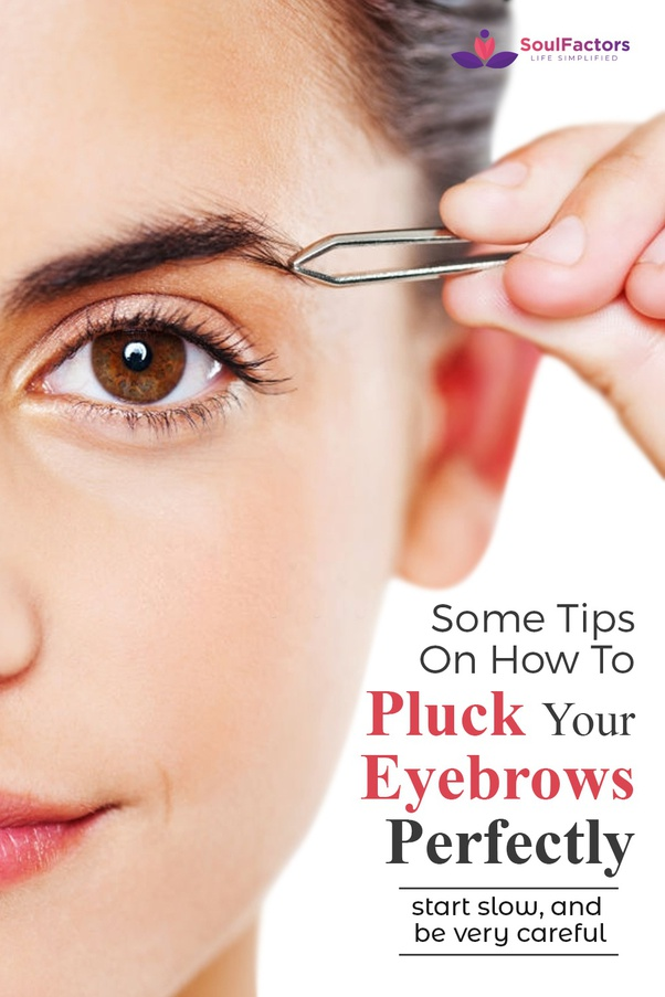 What are some tips for plucking eyebrows? - Quora