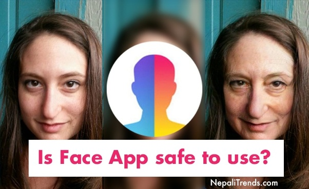Is it safe to use Faceapp? - Quora