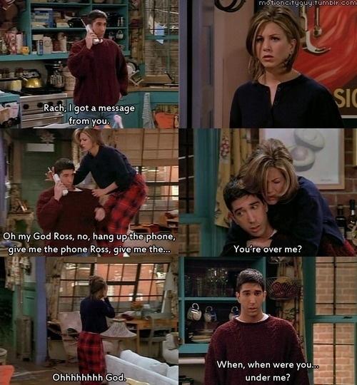 What are the best romantic dialogues from friends tv show? - Quora