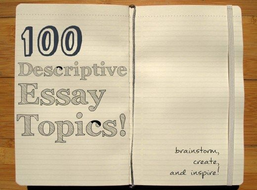 Ideas for descriptive essays