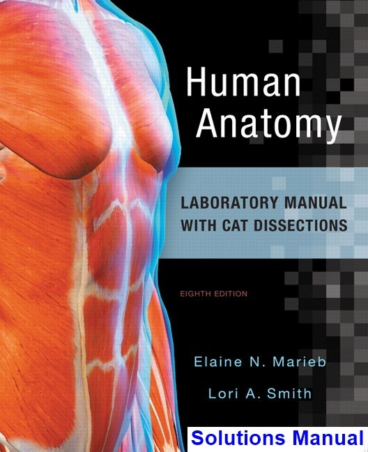 Where Can I Find Solution Manual For Human Anatomy Laboratory