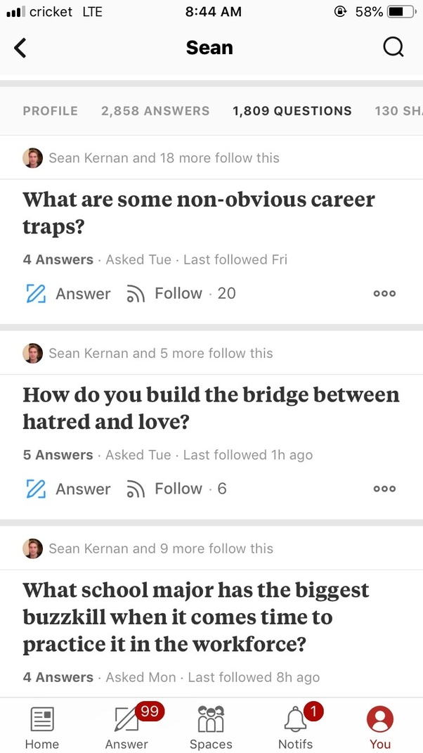 If Sean Kernan's name sake was on Quora, what questions would he ask