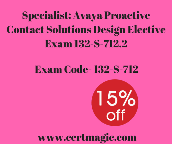 What is the best way to pass the Avaya exam 132-S-712.2? - Quora