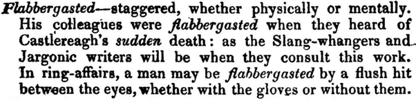 Superior The Acceptance Of Flabbergasted Begins. The Writers Of 1860 Use It Three  Times As Much As The Writers Of 1830; The Writers Of 1900 Use It Twice More  Than ...