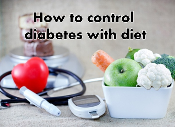 How Did You Control Your Diabetes With Diet So That You Don T Need