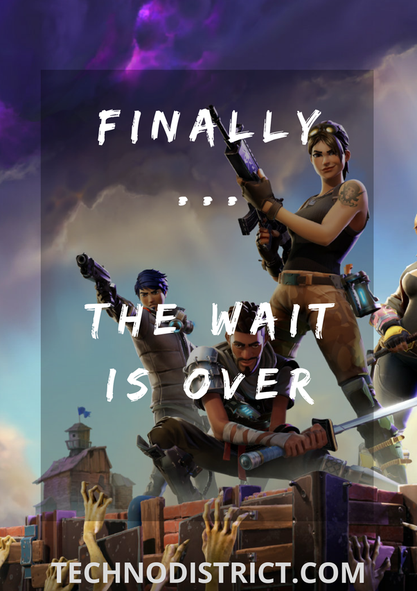 When will the Android version of Fortnite be released? - Quora
