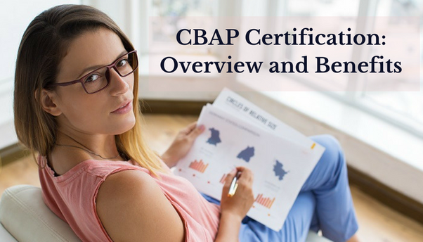 What is CBAP certification and what are the Benefits of the CBAP ...