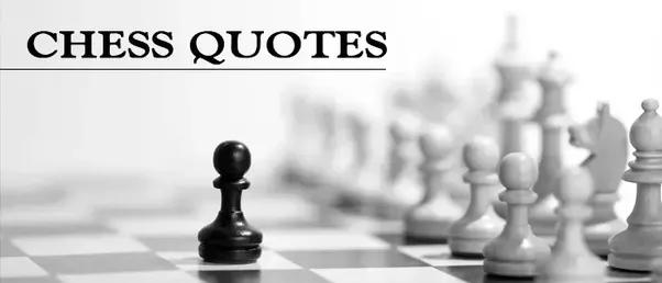 Best Chess Queen Quotes