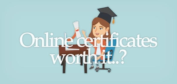 Are certificates from Udemy, edX, and Coursera of any worth