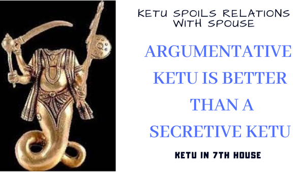 What are the effects of Ketu in the 7th house? - Quora