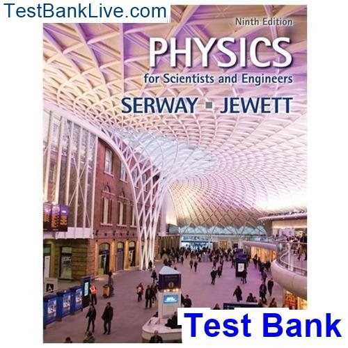 How To Find The Test Bank For Physics For Scientists And Engineers