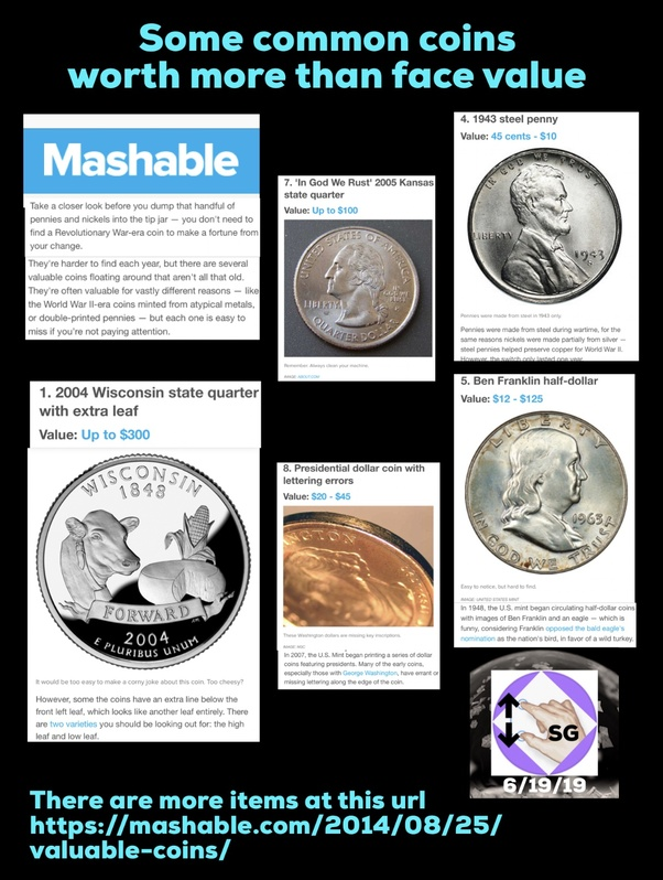 What are some common coins worth more than face value? - Quora