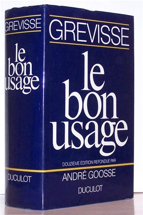 LE USAGE GREVISSE PDF TÉLÉCHARGER BON