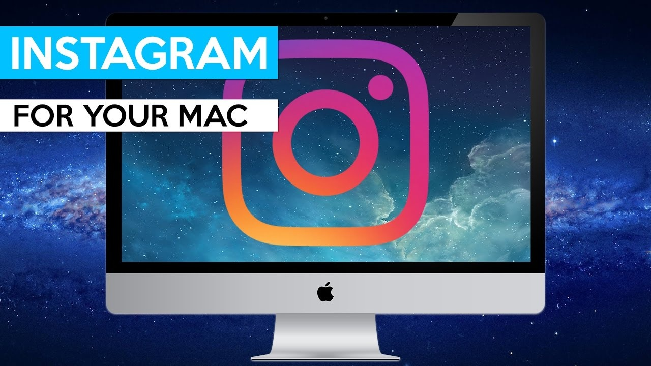 How to download instagram on my macbook pro - Quora
