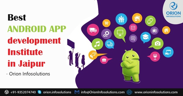 What is the best institute in Jaipur for an Android app