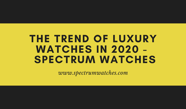 Which Luxury Watch Brands Hold Their Value Best Quora