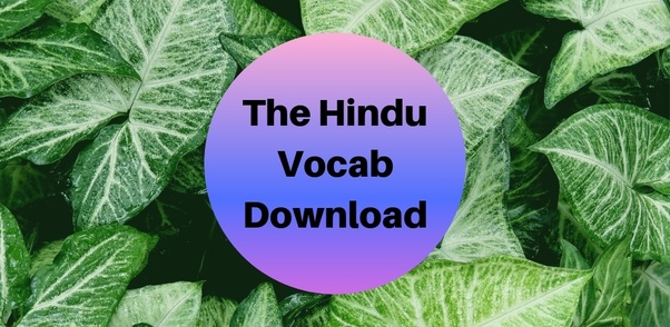 Which is the best app for the Hindu vocabulary? - Quora