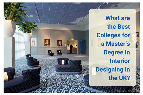 Letu0027s Look At Some Of The Best Universities For Masteru0027s Degree In Interior  Design In The United Kingdom.