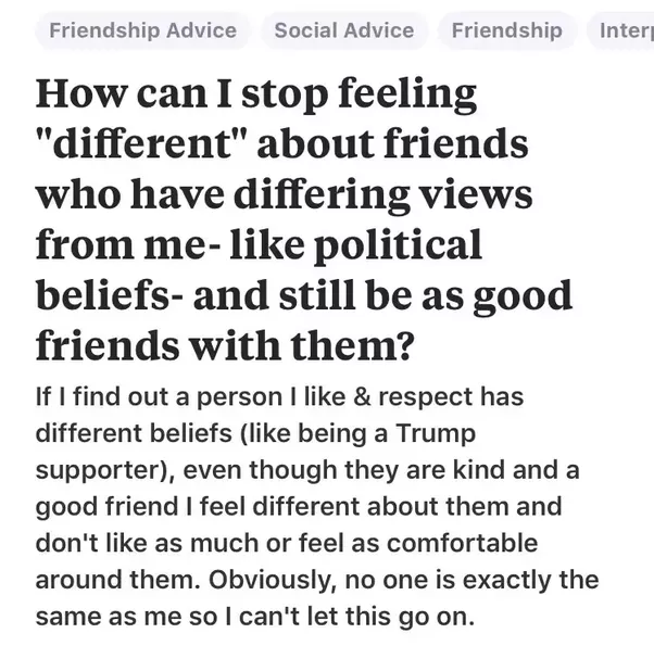 Whether Friend Or Family If They Are Simply A Trump Supporter Then You Just Learn Not To Discuss Politics Can Be Friends With People That Have
