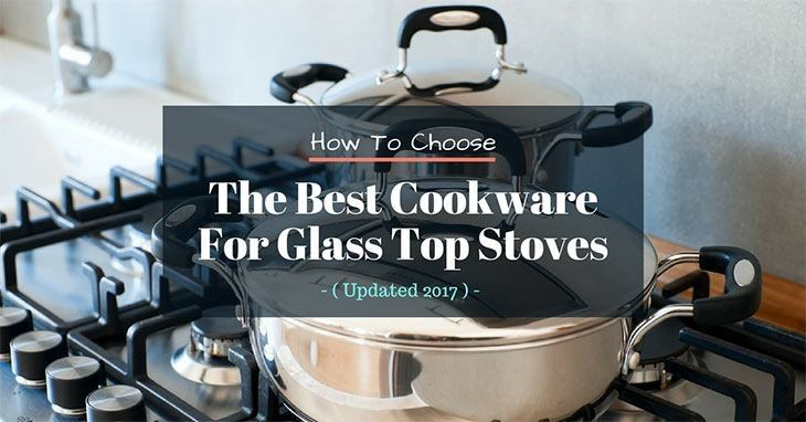 The Best Choice For Use On A Gl Top Stove Is Stainless Steel Cookware Another Feature That Getting Sandwich Clad