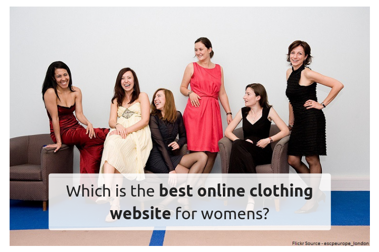 Which Is The Best Online Clothing Website For Womens Quora