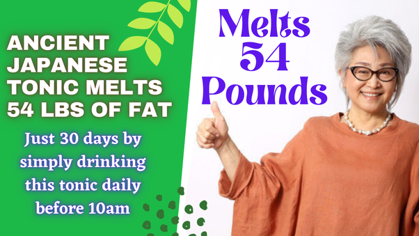 Try The Japanese Women's Belly Fat Secret.