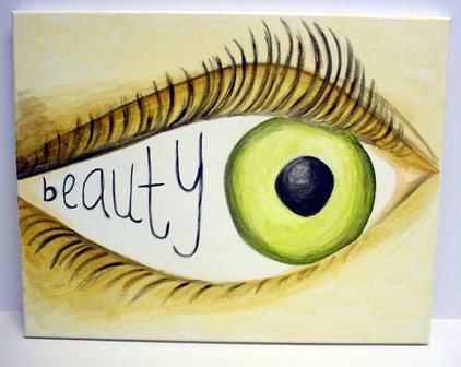 How To Prove That Beauty Is In The Eye Of Beholder Quora