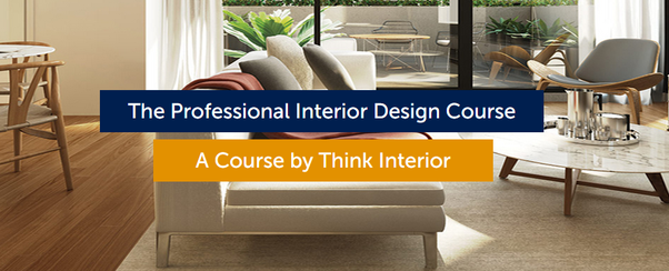 Professional Interior Design Course will provide you with the highest standards of education in interior design to enhance your ability to create ideas. & What are some good online interior design courses? - Quora