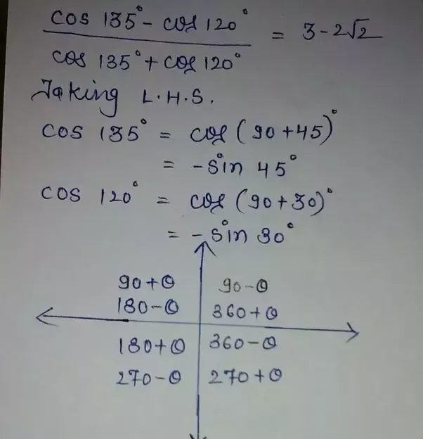 How To Prove That Cos135 Cos120 Cos135cos120 3 22 Quora