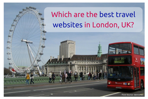 Which are the best travel websites in London, UK? - Quora