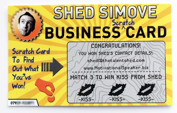 How to create a business card that people wont throw away quora and heres the back the inspiration behind this business scratch card colourmoves