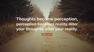 thoughts become reality