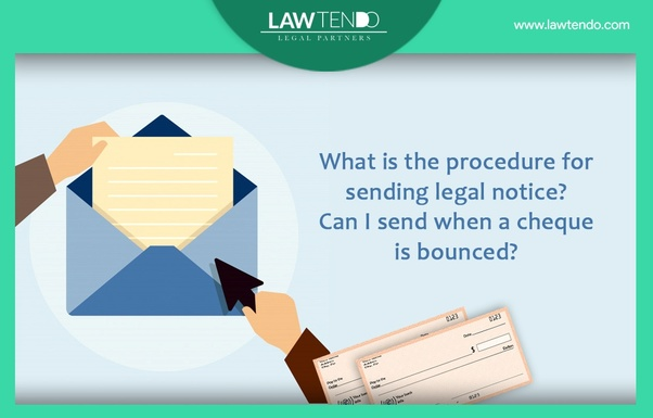 What is the procedure for sending legal notice? Can I send