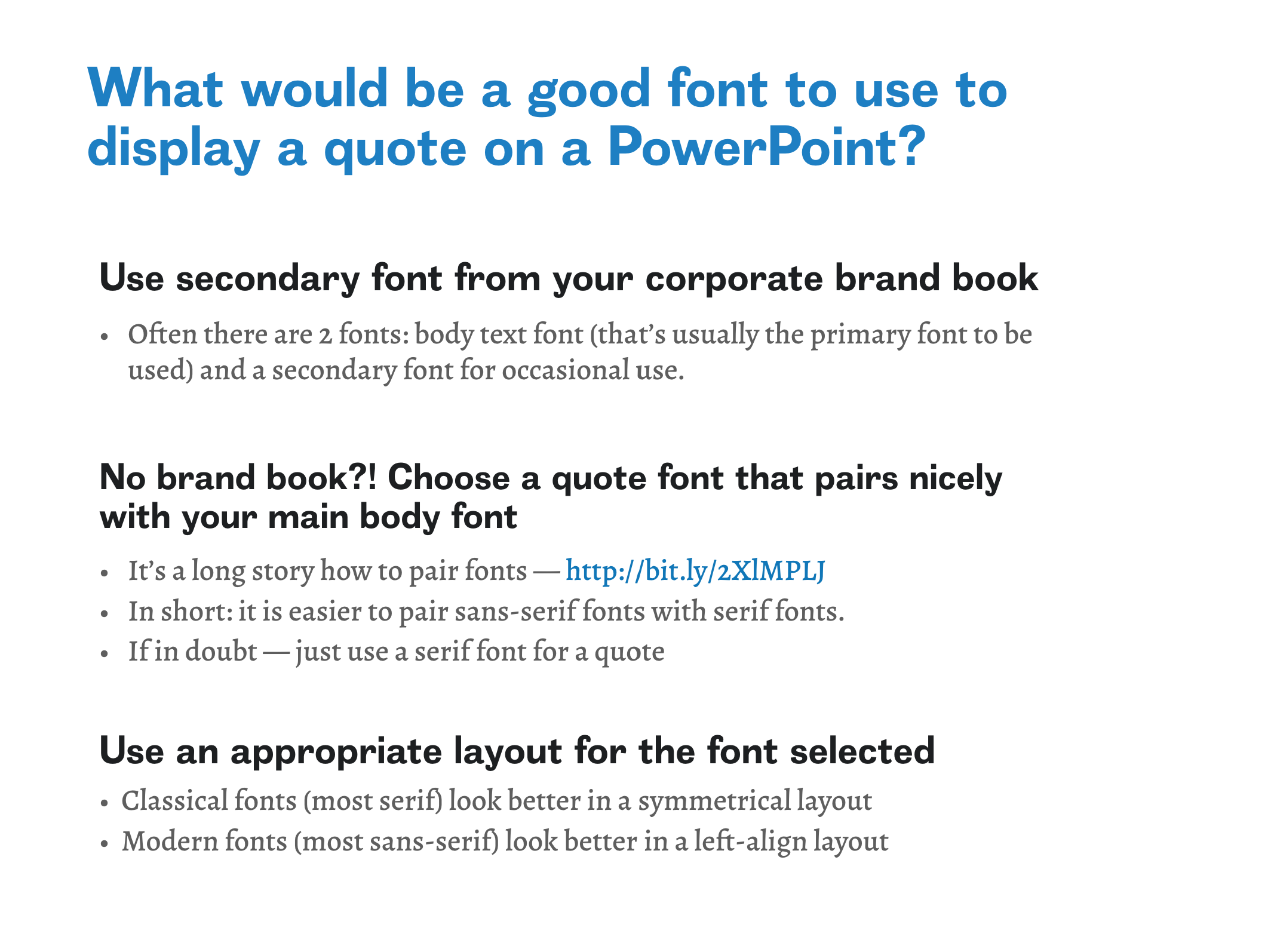 What would be a good font to use to display a quote on a PowerPoint