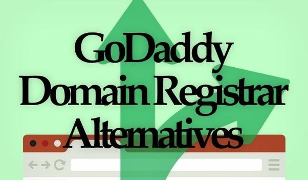 What domain registrars are better alternatives to GoDaddy? - Quora