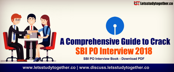 What are some interview questions asked during sbi po interview first of all a very big congratulations to all of the selected candidates here who have crossed the most crucial two hurdles of becoming an officer in a fandeluxe Gallery
