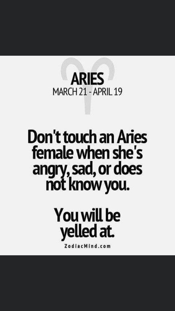 Say aries to woman what to Aries Women