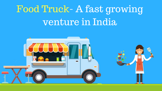 Food Truck Business In Bangalore