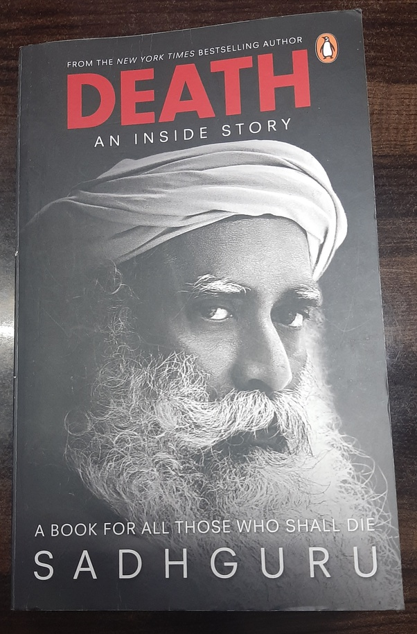 How Is Sadguru S New Book Death Quora