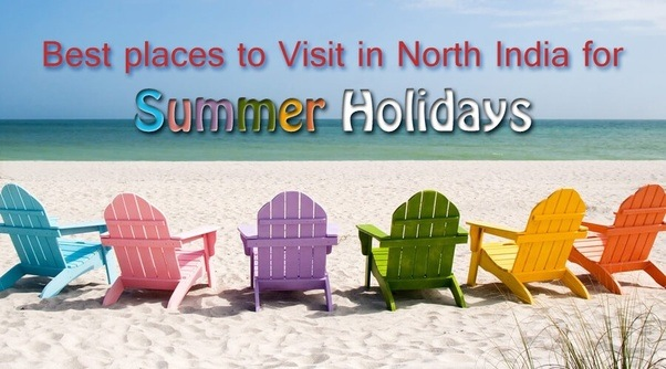 Best places to visit during Summer vacations in India