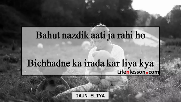 Which is the best couplet by Jaun Elia? - Quora