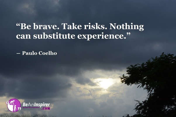 What are some inspiring quotes on Bravery? - Quora