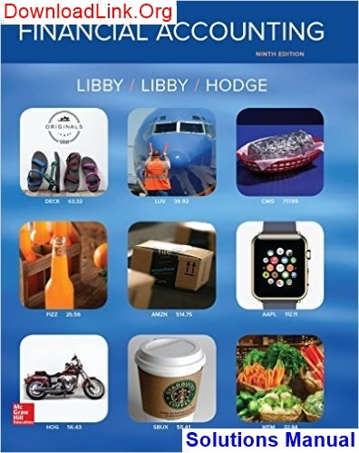 Where Can I Find Financial Accounting 9th Edition Libby Solutions
