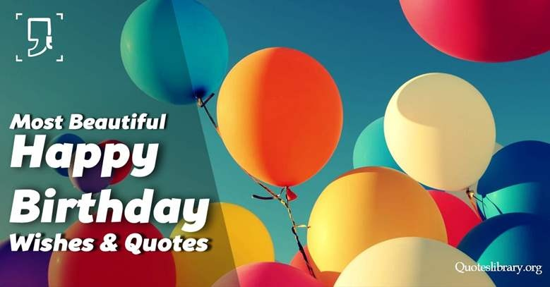 source birthday wishes for more quotes at quoteslibraryorg