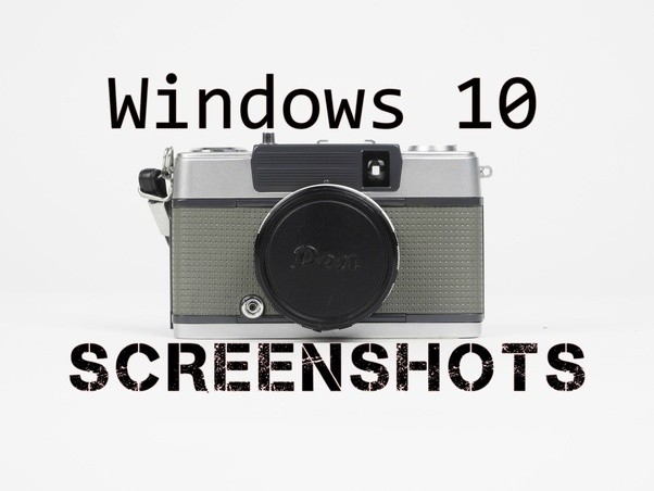 how to take a screenshot windows 10