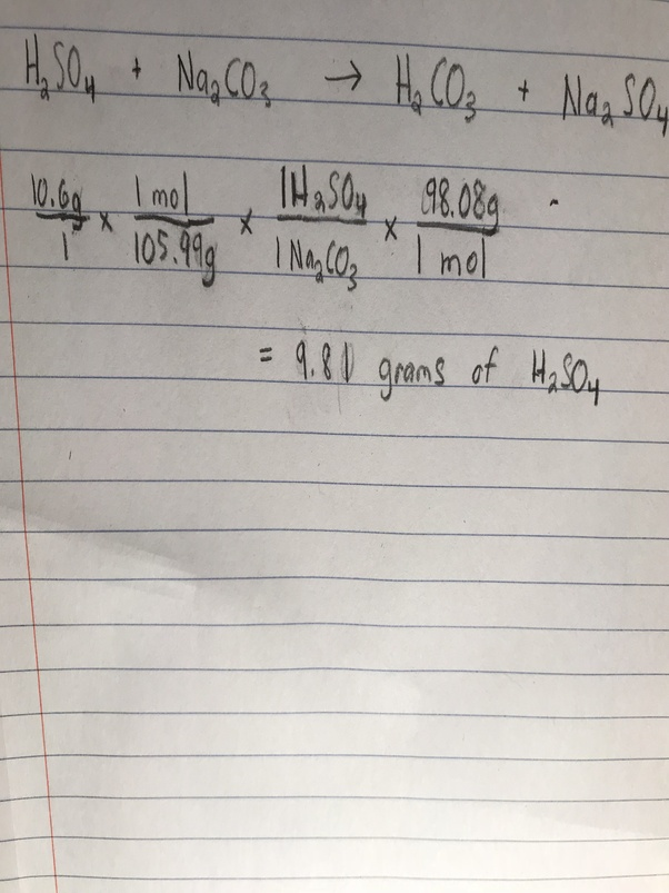How Many Gram Of H2so4 Will Be Needed To React With 106 G Of Na2co3
