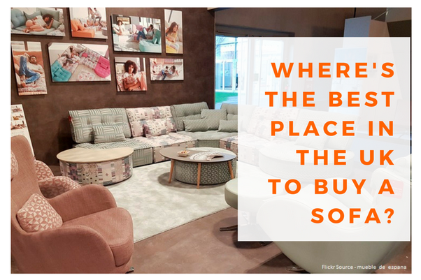 Where\'s the best place in the UK to buy a sofa? - Quora